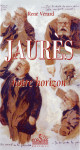 JAURÈS, NOTRE HORIZON Epub - R. VÉRARD