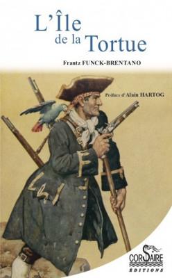 L'ÎLE DE LA TORTUE - Frantz Funck-BRENTANO