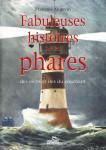 FABULEUSES HISTOIRES SUR LES PHARES - côtes et îles du couchant - François Angevin