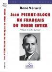 JEAN PIERRE-BLOCH Un Français du monde entier - René VÉRARD