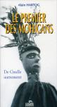 LE PREMIER DES MOHICANS, DE GAULLE AUTREMENT - ALAIN HARTOG