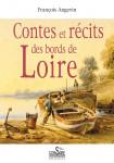 CONTES ET RÉCITS DES BORDS DE LOIRE - François ANGEVIN