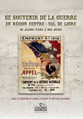 SE SOUVENIR DE LA GUERRE EN RÉGION CENTRE-VAL DE LOIRE