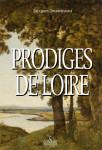 PRODIGES DE LOIRE - Jacques JOUANNEAU