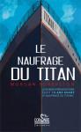 LE NAUFRAGE DU TITAN - Morgan ROBERTSON