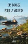 DES IMAGES POUR LA VOUIVRE - Jean-Pierre SIMON