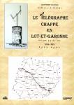Le Télégraphe Chappe en Lot-et-Garonne 1834-1853 - JP VOLATRON