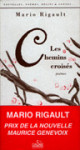 LES CHEMINS CROISÉS - MARIO RIGAULT