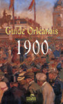 GUIDE ORLÉANAIS 1900 - Huet/Pigelet