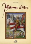 JEANNE D'ARC 1412-1431 - Alain HARTOG