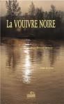 LA VOUIVRE NOIRE - Jean-Pierre SIMON