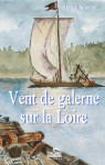 VENT DE GALERNE SUR LA LOIRE Epub - Annick SENOTIER