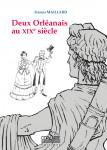 DEUX ORLÉANAIS AU XIXe - Francis MAILLARD