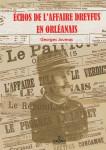 ÉCHOS DE L'AFFAIRE DREYFUS EN ORLÉANAIS - Georges JOUMAS