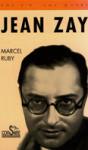JEAN ZAY - Marcel Ruby